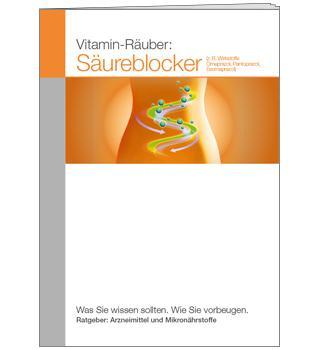 Ratgeber Vitamin-Räuber: Säureblocker (A6)