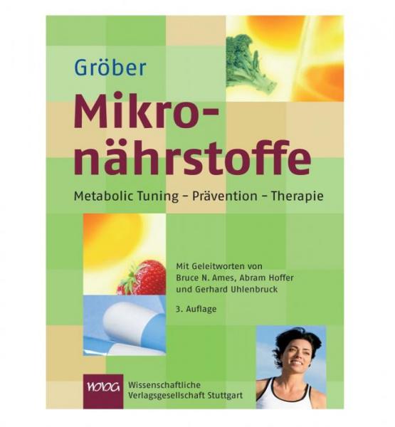 Buch: Mikronährstoffe: Metabolic Tuning - Prävention - Therapie