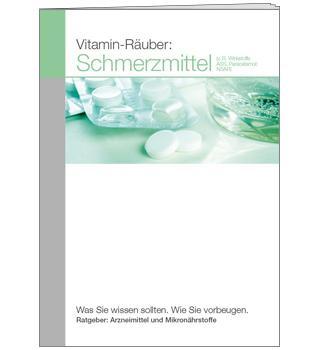 Ratgeber Vitamin-Räuber: Schmerzmittel (A6)